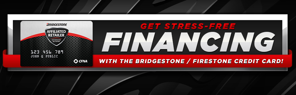 Bridgestone Financing Available at Complete Tire & Service